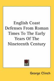Cover of: English Coast Defenses From Roman Times To The Early Years Of The Nineteenth Century