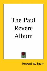 Cover of: The Paul Revere Album | Howard W. Spurr