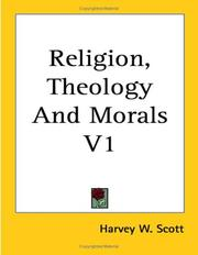 Cover of: Religion, Theology And Morals V1