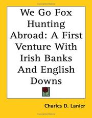 Cover of: We Go Fox Hunting Abroad | Charles D. Lanier