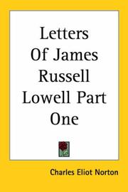 Cover of: Letters Of James Russell Lowell Part One