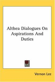 Cover of: Althea Dialogues on Aspirations And Duties