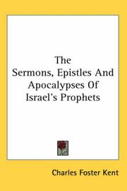 Cover of: The sermons, epistles and apocalypses of Israel's prophets