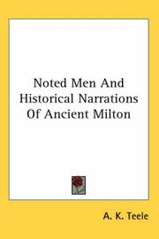 Cover of: Noted Men And Historical Narrations Of Ancient Milton