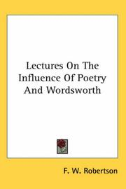 Cover of: Lectures on the Influence of Poetry And Wordsworth