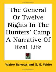 Cover of: The General or Twelve Nights in the Hunters