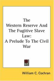 Cover of: The Western Reserve And the Fugitive Slave Law