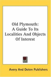 Cover of: Old Plymouth | Avery And Doten Publishers