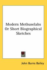 Cover of: Modern Methuselahs Or Short Biographical Sketches