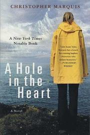 Cover of: A Hole in the Heart | Christopher Marquis