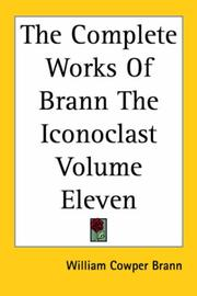 Cover of: The Complete Works of Brann the Iconoclast | William Cowper Brann