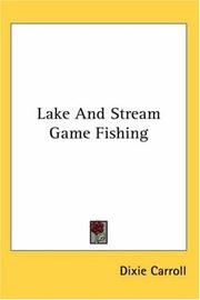 Cover of: Lake and Stream Game Fishing