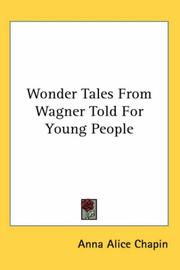 Cover of: Wonder Tales From Wagner Told For Young People