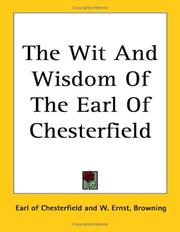 Cover of: The Wit And Wisdom Of The Earl Of Chesterfield