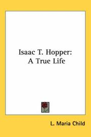 Cover of: Isaac T. Hopper: a true life.