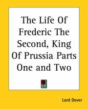 Cover of: The Life of Frederic the Second, King of Prussia