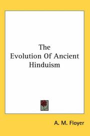 Cover of: The evolution of ancient Hinduism