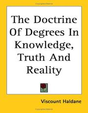 Cover of: The Doctrine of Degrees in Knowledge, Truth And Reality