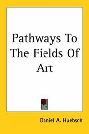Cover of: Pathways to the Fields of Art