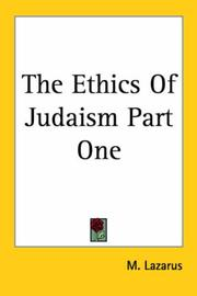 Cover of: The Ethics Of Judaism Part One | M. Lazarus