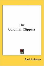 Cover of: The Colonial Clippers | Basil Lubbock