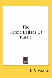 Cover of: The Heroic Ballads Of Russia