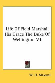 Cover of: Life of Field Marshall His Grace the Duke of Wellington