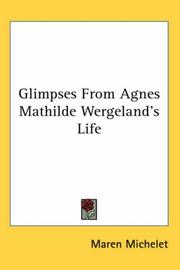 Cover of: Glimpses from Agnes Mathilde Wergeland's Life