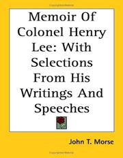 Cover of: Memoir of Colonel Henry Lee | John Torrey Morse