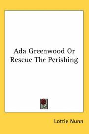 Cover of: Ada Greenwood; or, Rescue the perishing