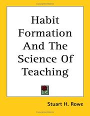 Cover of: Habit Formation and the Science of Teaching | Stuart H. Rowe