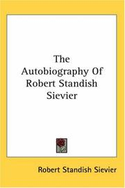 Cover of: The Autobiography Of Robert Standish Sievier | Robert Standish Sievier