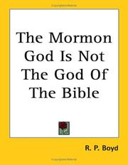 Cover of: The Mormon God Is Not The God Of The Bible