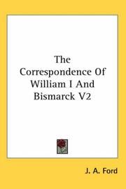 Cover of: The Correspondence of William I And Bismarck
