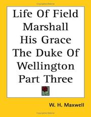 Cover of: Life of Field Marshall His Grace the Duke of Wellington | W. H. Maxwell