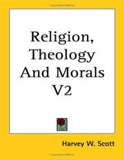 Cover of: Religion, Theology And Morals V2