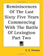 Cover of: Reminiscences Of The Last Sixty Five Years Commencing With The Battle Of Lexington Part Two