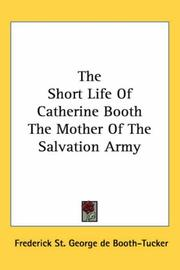 Cover of: The Short Life of Catherine Booth the Mother of the Salvation Army