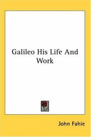 Cover of: Galileo His Life And Work
