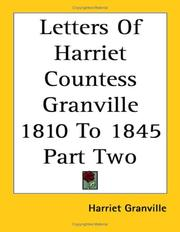 Cover of: Letters of Harriet Countess Granville 1810 to 1845