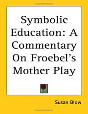 Cover of: Symbolic Education | Susan Blow