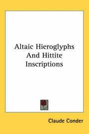 Cover of: Altaic Hieroglyphs And Hittite Inscriptions