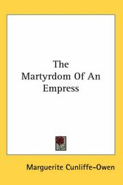 Cover of: The Martyrdom of an Empress | Marguerite Cunliffe-Owen