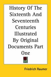 Cover of: History of the Sixteenth And Seventeenth Centuries Illustrated by Original Documents