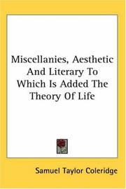 Cover of: Miscellanies, aesthetic and literary to which is added thetheory of life
