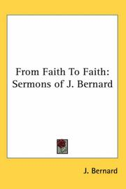 Cover of: From Faith to Faith | J. Bernard