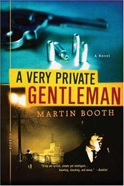 Cover of: A Very Private Gentleman | Martin Booth