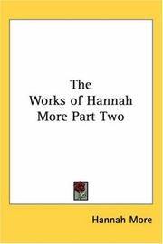 Cover of: The Works of Hannah More, Part Two