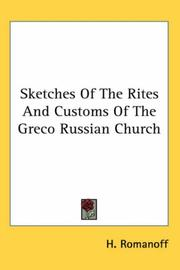 Cover of: Sketches of the Rites And Customs of the Greco Russian Church