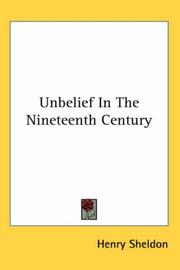 Cover of: Unbelief in the Nineteenth Century